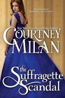 The Suffragette Scandal by Courtney Milan (Paperback / softback, 2014)