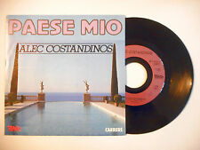 """ALEC COSTANDINOS : PAESE MIO ♦ PORT GRATUIT 45T ITALIE / 7"""" ITALO ♦"""