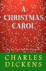 A Christmas Carol by Charles Dickens (Paperback / softback, 2010)