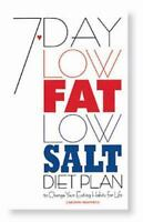 7 Day Low Fat Low Salt Diet Plan: To Change Your Eating Habits for Lif-ExLibrary