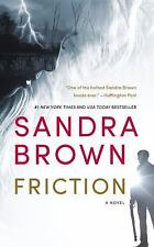 Friction by Sandra Brown (2016, Paperback)