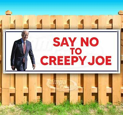 24 18 20 Say No to Creepy Joe Banner Vinyl Weatherproof 15 30 lb Advertising Flag Front Banner Business Sign Retail Store 30 in