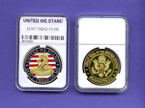 DON/'T TREAD ON ME COIN IN A AIR TIGHT PLASTIC DISPLAY CASE UNITED WE STAND