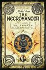 The Secrets of the Immortal Nicholas Flamel 04. The Necromancer von Michael Scott (2011, Taschenbuch)
