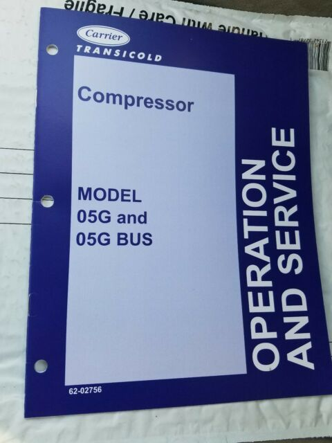 Carrier Transicold Operation Service Manual Model 05g Bus Manual Guide