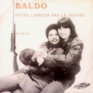 Baldo - Faites L'Amour Pas La Guerre / Maria - Very Rare  Belgium 1976 EX Freak - España - Baldo - Faites L'Amour Pas La Guerre / Maria - Very Rare  Belgium 1976 EX Freak - España