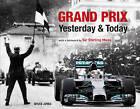 Grand Prix Yesterday & Today by Bruce Jones (Hardback, 2015)