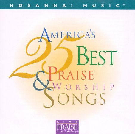 Hosanna! Music: America's 25 Best Praise & Worship Songs, Vol  2 by  Hosanna! Music Mass Choir (CD, May-1997, Word/Epic)