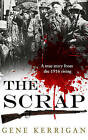 The Scrap by Gene Kerrigan (Paperback, 2015)