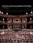 The Theatres and Performance Buildings of South Wales 9781467885737