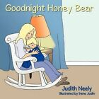 Goodnight Honey Bear 9781449016227 by Judith Neely Paperback