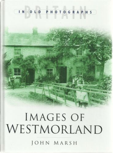 1 of 1 - Images of Westmorland by John Marsh. Social History - Nostalgia. Cumbria