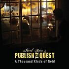 Thousand Kinds of Gold 0888295081665 by Publish The Quest CD