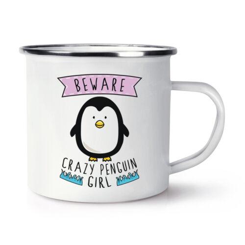 Beware Verrückte Pinguin Mädchen Retro Emaille Becher Tasse Lustig Tiere