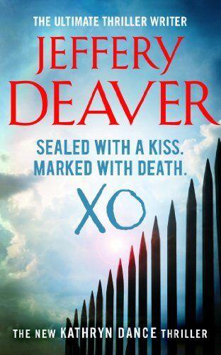 1 of 1 - XO: Kathryn Dance Book 3 (Kathryn Dance thrillers),Jeffery Dea ,.9781444716184