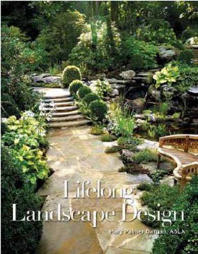Lifelong Landscape Design by Dargan, Hugh, Palmer Dargan, Mary 2