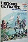 LAROUSSE HISTOIRE DE FRANCE EN BANDES DESSINEES N°8 1977 EO GUERRE 100 GUESCLIN