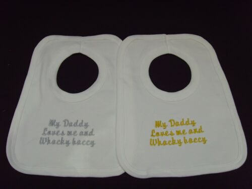 Funny Embroidered Personalised Bib Baby Shower Gift My daddy loves me and wacky