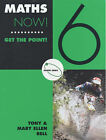 Maths Now!: Get the Point!: Bk. 6: Green Orbit by Tony Bell, Mary Ellen Bell (Paperback, 2001)