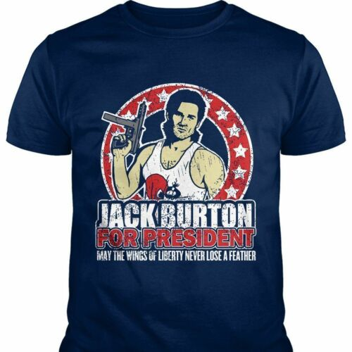 Mens Jack Burton Big Trouble In Little China Jack for President Cotton T Shirts