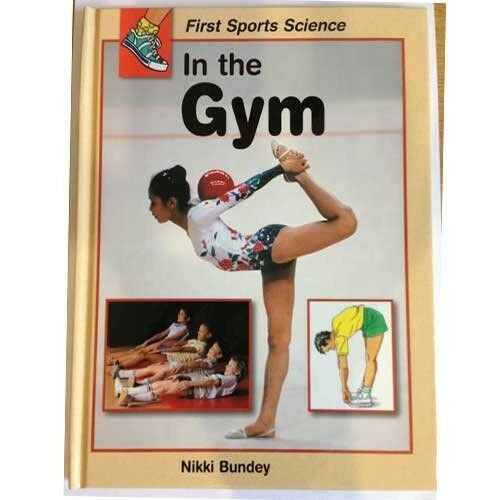 New, In the Gym (First Sports Science), Bundey, Nikki, Book