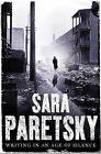 Writing in an Age of Silence by Sara Paretsky (Hardback, 2007)