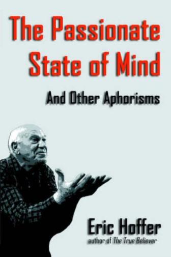 Hoffer Eric-Passionate State Of Mind (US IMPORT) BOOK NEU