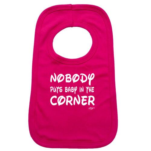 Nobody Puts Baby In The Corner Funny Baby Infants Bib Napkin