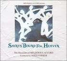 Saints Bound for Heaven (CD, 2010, Melodious Accord)