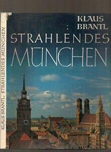 Strahlendes-Munchen-Brantl-Klaus-In-lingua-tedesca-1963