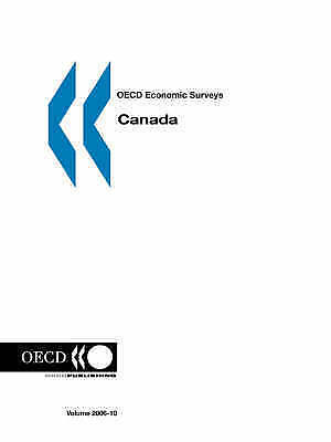 OECD Economic Surveys: Canada 2006 by Organisation for Economic Co-operation an