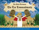 Brick Testament: The Brick Testament - The Ten Commandments by Brendan Powell Smith (2004, Hardcover)