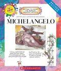 Michelangelo (revised Edition) 9780531219775 by Mike Venezia Hardback