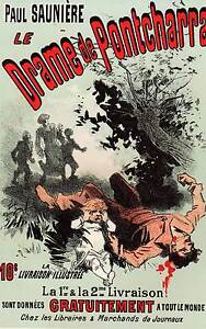 Le Drame De Pontcharra Affiche Lithographie Originale De Jules Cheret 1886 Prix De Rue