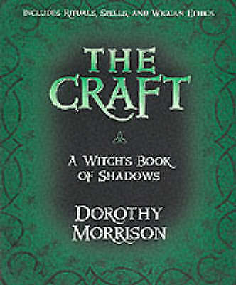 1 of 1 - The Craft: A Witch's Book of Shadows by Dorothy Morrison (Paperback, 2001)
