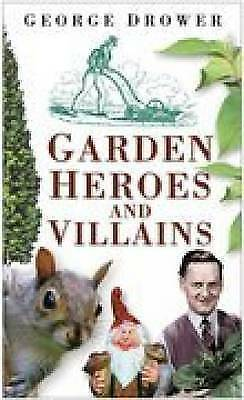 1 of 1 - Drower-Garden Heroes And Villains  BOOK NEW