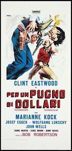 PER UN PUGNO DI DOLLARI LOCANDINA (MORRICONE) LEONE EASTWOOD FISTFUL OF DOLLARS