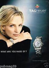 Publicité advertising 2007 La Monte Tag Heuer avec Uma Thurman