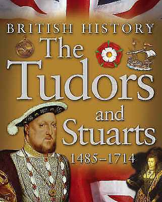 "1 of 1 - ""AS NEW"" The Tudors and Stuarts 1485-1714 (British History), Kingfisher, Book"