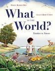 What in the World?: Numbers in Nature by Nancy Raines Day (Hardback, 2015)