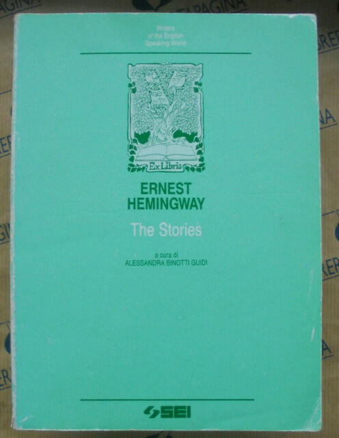THE STORIES - ERNEST HEMINGWAY - SEI