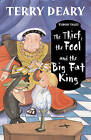 The Thief, the Fool and the Big Fat King by Terry Deary (Paperback, 2003)