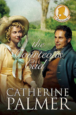 (Good)-The Courteous Cad #3 (Miss Pickworth) (Paperback)-Catherine Palmer-084237