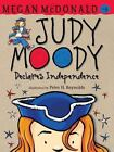 Judy Moody: Judy Moody Declares Independence 6 by Megan McDonald (2010, Paperback)