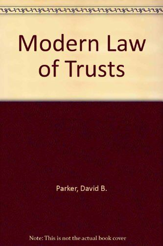 Modern Law of Trusts, Parker, David B. & Mellows, Anthony R., Used; Acceptable B