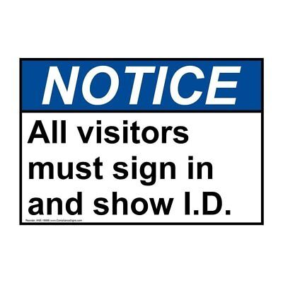 100% De Calidad Ansi Notice All Visitors Must Sign In And Show I.d. Sign, 7x5 In. Aluminum Rendimiento Confiable