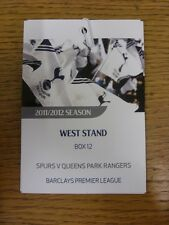 30/10/2011 Ticket: Tottenham Hotspur v Queens Park Rangers [West Stand Executive