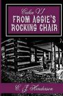 Cabin VI: From Aggie's Rocking Chair by Carol Oliver, C J Henderson (Paperback / softback, 2013)
