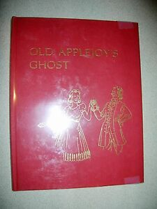 Old-Applejoy-039-s-Ghost-By-Frank-R-Stockton-1977-Limited-Numbered-Edition-Xmas