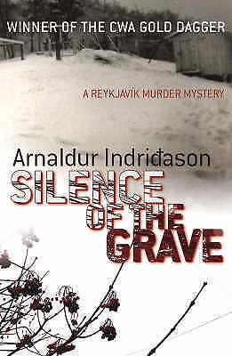 Good, Silence Of The Grave (Reykjavik Murder Mysteries 2), Indridason, Arnaldur,